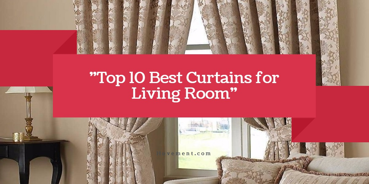 Charmant Best Curtains For Living Room