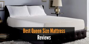 Best Queen Size Mattress Reviews
