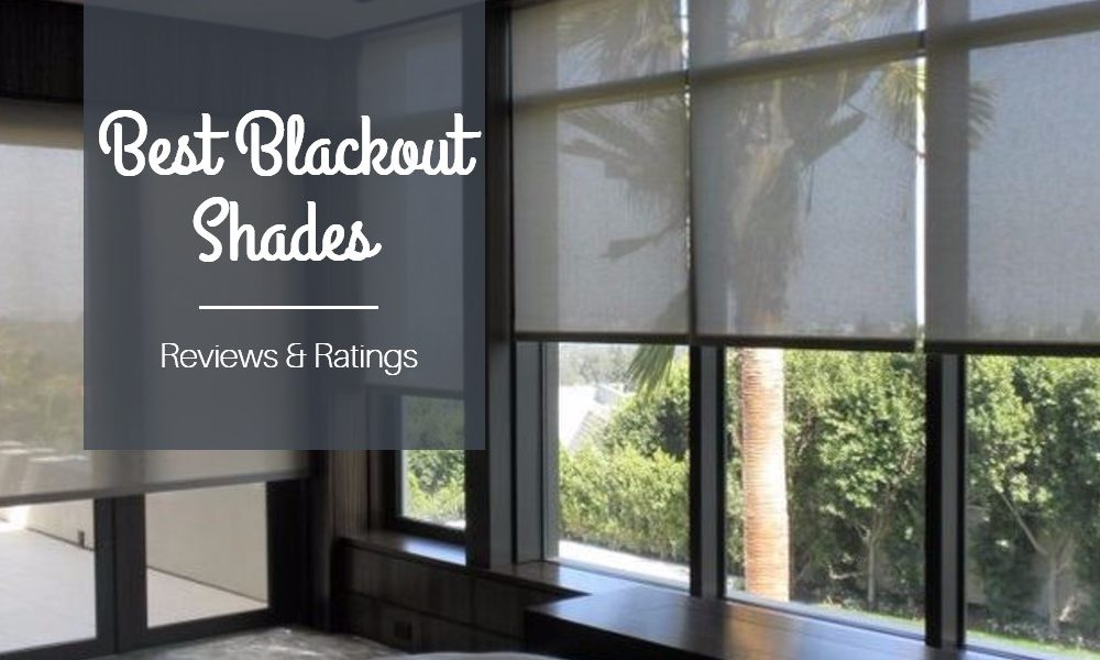 The Best Blackout Shades For Room Darkening