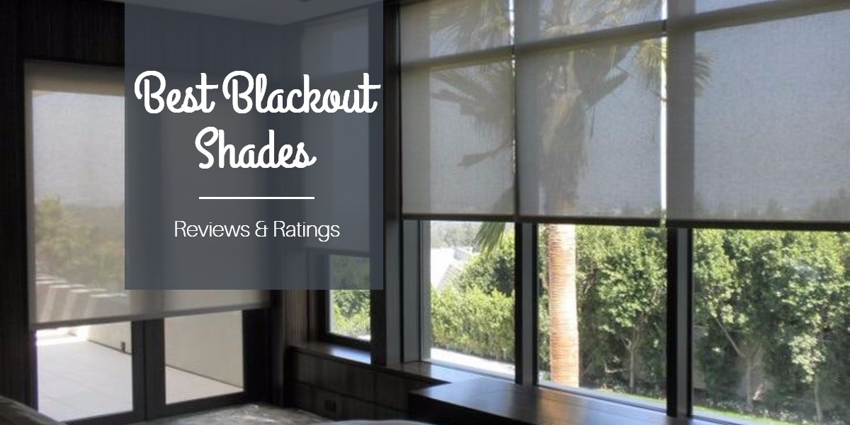 The Best Blackout Shades For Room Darkening Reviews