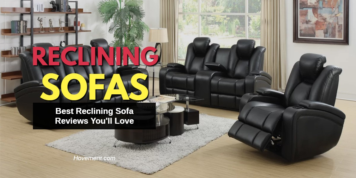 🥇 {Top 5} Best Reclining Sofa Reviews - Top Brands (2020)