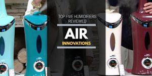 Air Innovations Humidifier Reviews