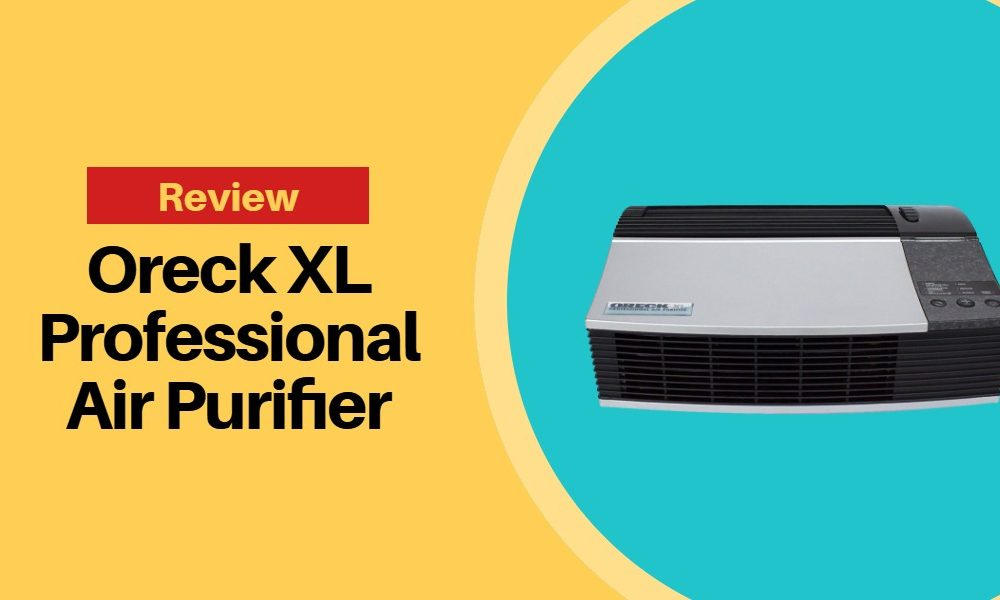 Oreck XL Professional Air Purifier Review