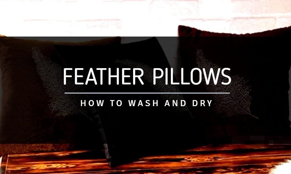 How to Wash Feather Pillows? (Step-by-step guide)