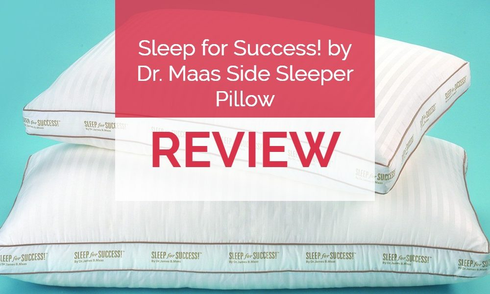 Sleep for Success Pillow Review – Pillow by Dr. Maas