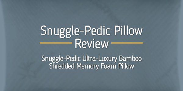 Snuggle-Pedic Pillow Review: Bamboo Shredded Memory Foam Pillow