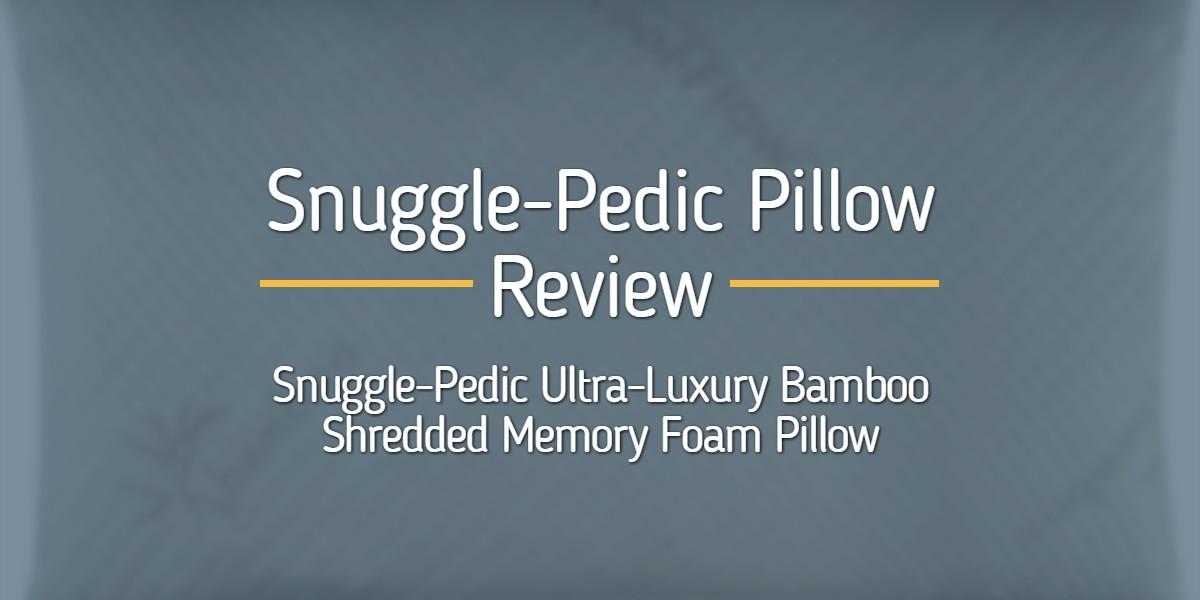 Snuggle-Pedic Pillow Review