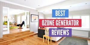 Best Ozone Generator Reviews