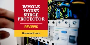Best Whole House Surge Protector Reviews