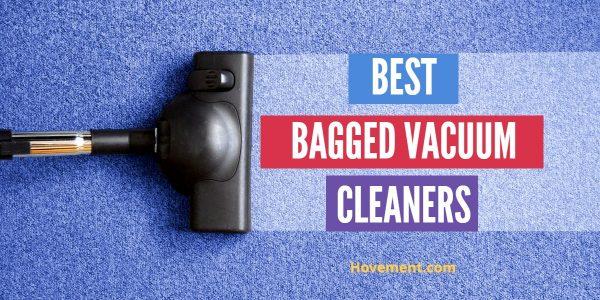 Best Bagged Vacuum Cleaner Reviews