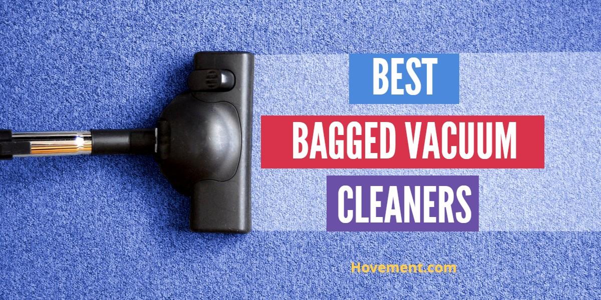 Best Bagged Vacuum Reviews