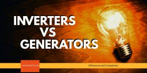 Inverters vs. Generators Difference and Comparison
